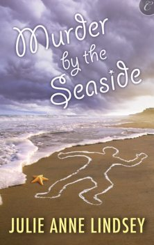 Murder by the Seaside, Julie Anne Lindsey