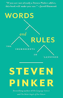 Words and Rules, Steven Pinker