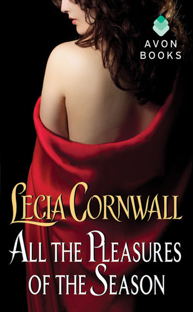 All the Pleasures of the Season, Lecia Cornwall