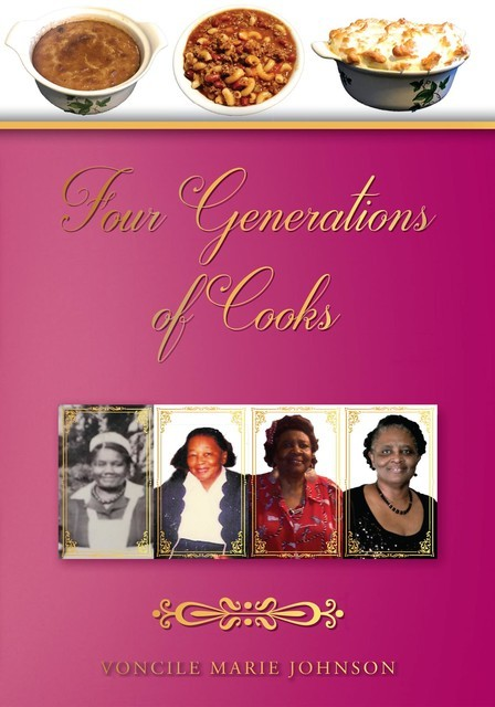 Four Generations of Cooks, Voncile Marie Johnson
