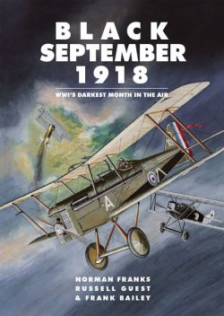 Black September 1918, Norman Franks, Frank Bailey, Russell Guest