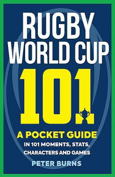 Rugby World Cup 101, Peter Burns