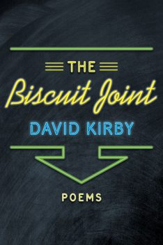 The Biscuit Joint, David Kirby