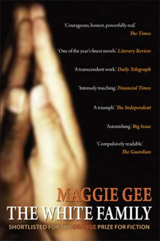 The White Family, Maggie Gee