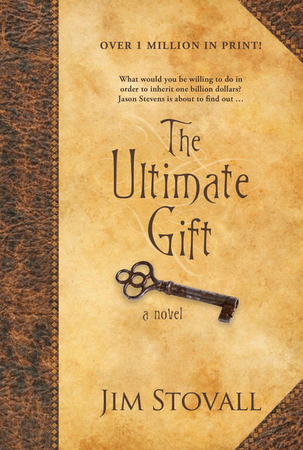 The Ultimate Gift, Jim Stovall