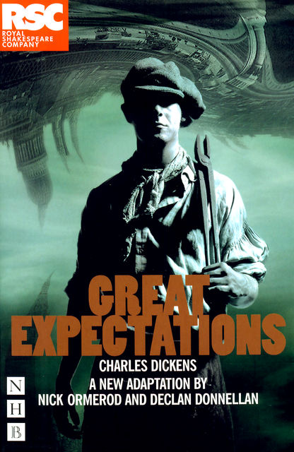 Great Expectations (NHB Modern Plays), Charles Dickens, Declan Donnellan, Nick Ormerod