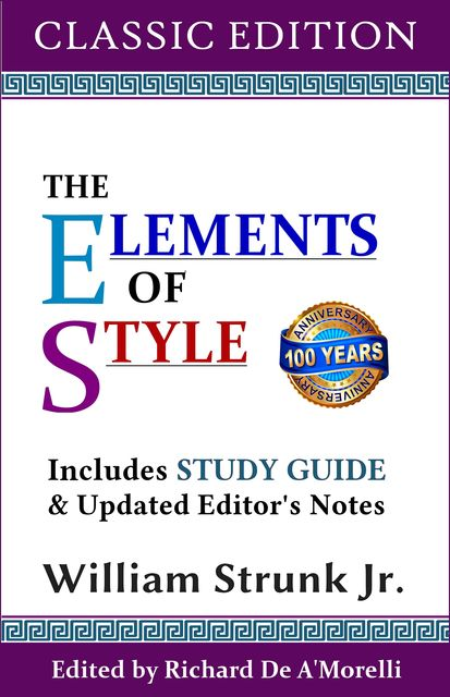 The Elements of Style (Classic Edition), William Strunk Jr.