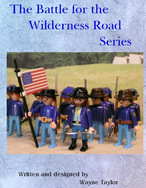 The Battle for the Wilderness Road Series, Wayne Taylor