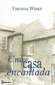 Una casa encantada, Virginia Woolf