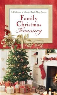 Family Christmas Treasury, Compiled by Barbour Staff