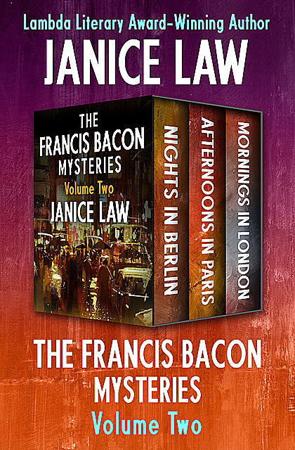 The Francis Bacon Mysteries Volume Two, Janice Law