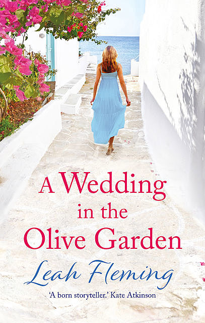 A Wedding in the Olive Garden, Leah Fleming