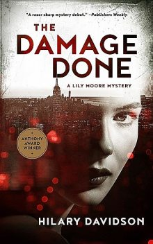 The Damage Done, Hilary Davidson