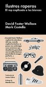 Ilustres raperos, David Foster Wallace, Mark Costello