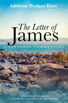 The Letter of James, Addison Hodges Hart