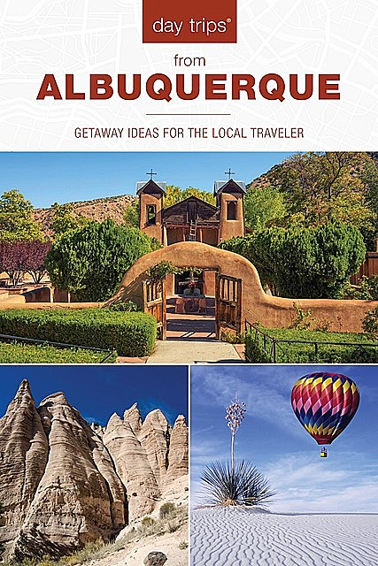 Day Trips® from Albuquerque, Nicky Leach