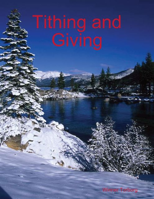 Tithing and Giving, Winner Torborg
