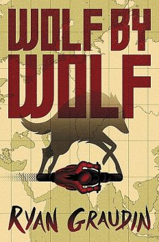 Wolf by Wolf, Ryan, Graudin