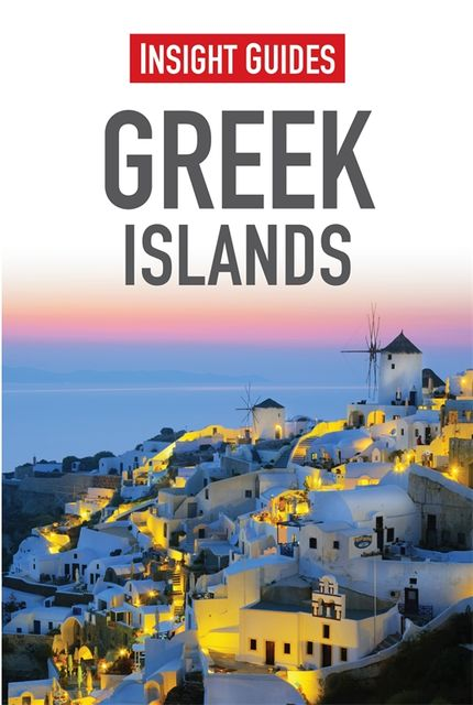 Insight Guides: Greek Islands, Insight Guides