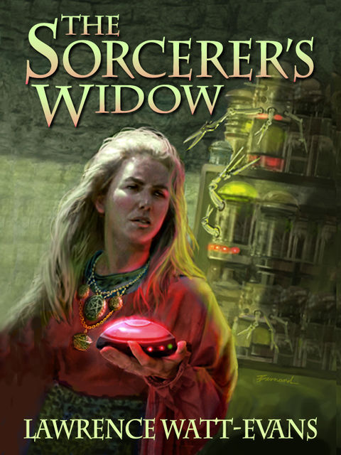 The Sorcerer's Widow, Lawrence Watt-Evans