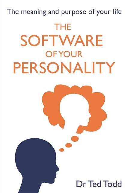 The 'Software' of Your Personality, TedTodd