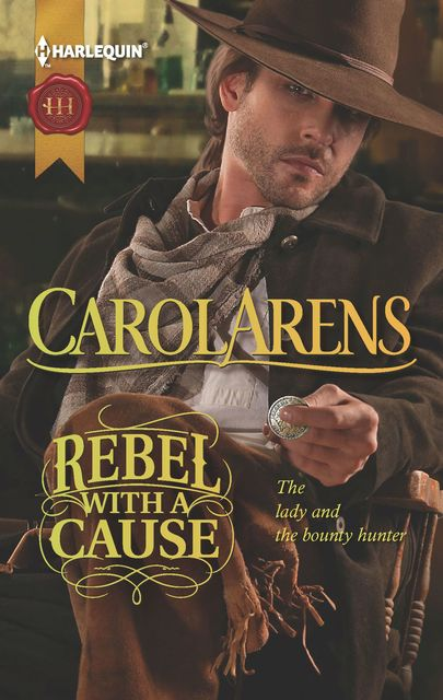 Rebel with a Cause, Carol Arens