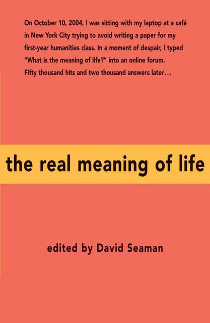 The Real Meaning of Life, David Seaman