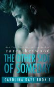 The Other Side of Someday, Carey Heywood