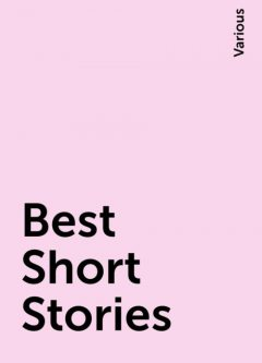 Best Short Stories, Various