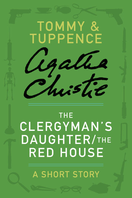 The Clergyman's Daughter/The Red House, Agatha Christie