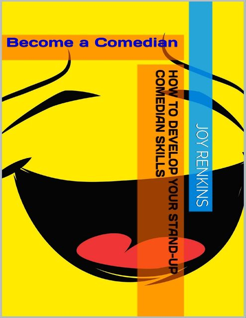Standup Comedy – How to Becoming a Successful Comedian!, Jack Moore