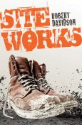 Site Works, Robert Davidson