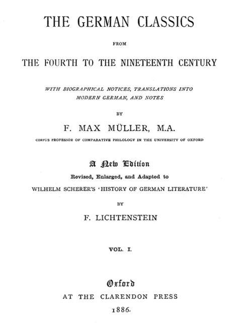 The German Classics from the Fourth to the Nineteenth Century, Vol. 1 (of 2), F.Max Müller