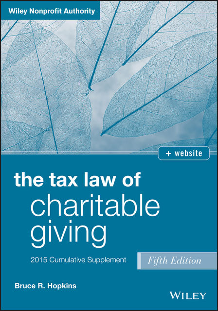 Charitable Giving 2015 Supplement, Bruce R.Hopkins