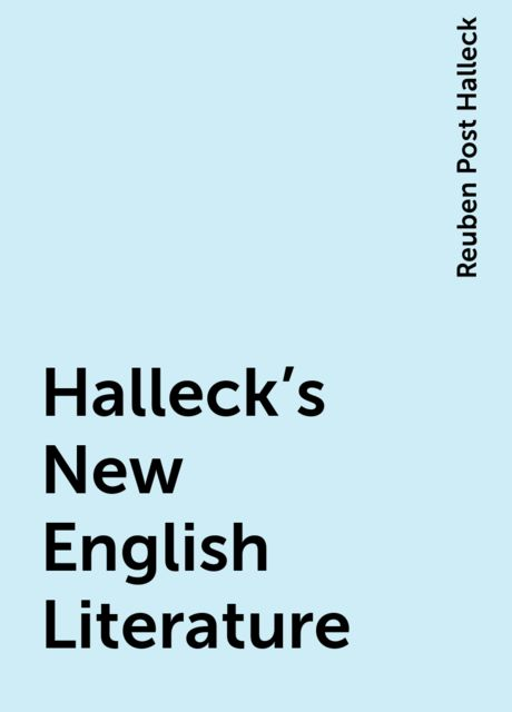 Halleck's New English Literature, Reuben Post Halleck