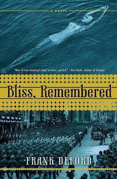 Bliss, Remembered, Frank Deford