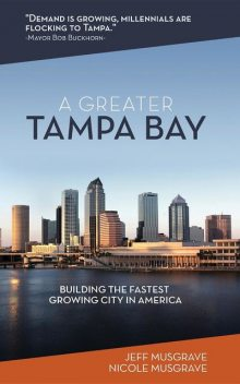 A Greater Tampa Bay, Jeff Musgrave, Nicole Musgrave