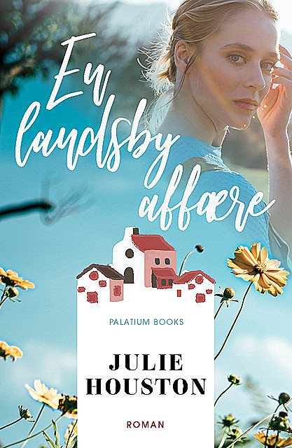 En landsbyaffære, Julie Houston