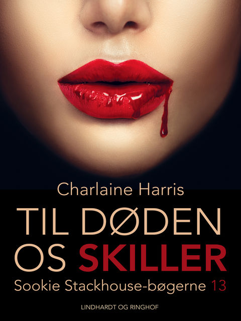 True Blood 13 – Til døden os skiller, Charlaine Harris