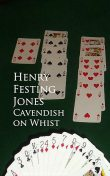 Cavendish on Whist, Henry Festing Jones