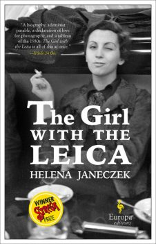 The Girl with the Leica, Helena Janeczek
