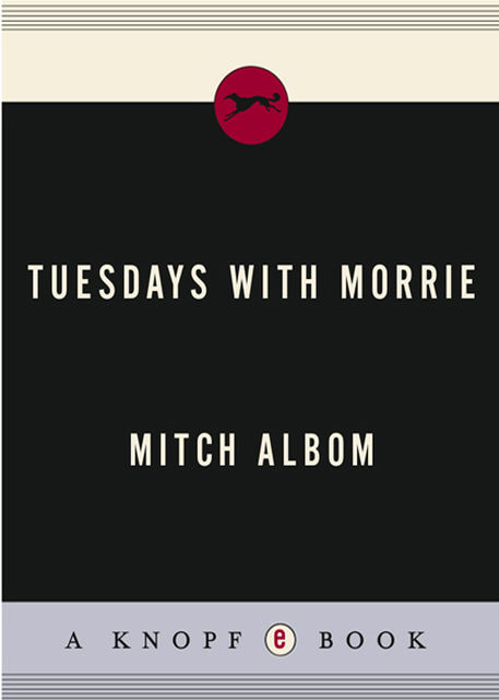 Tuesdays with Morrie, Mitch Albom