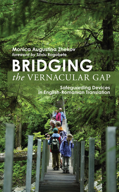 Bridging the Vernacular Gap, Monica Augustina Zhekov