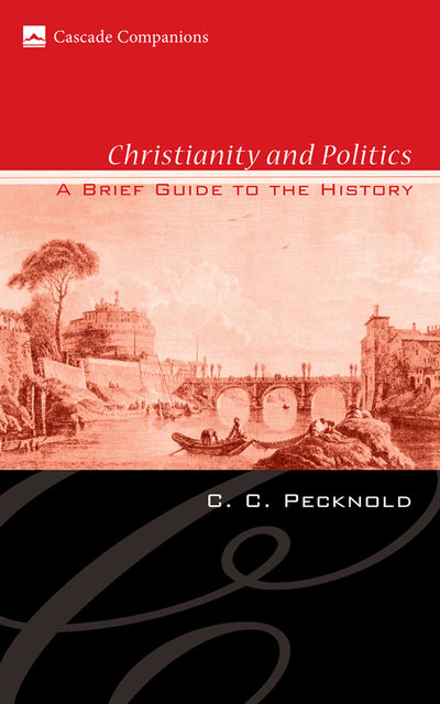 Christianity and Politics, C.C. Pecknold