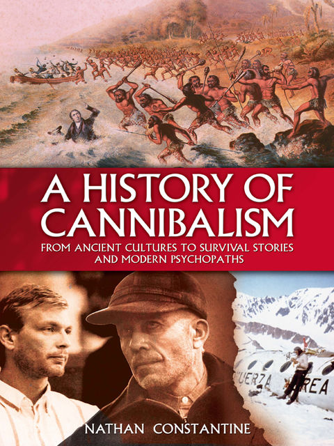 A History of Cannibalism, Nathan Constantine