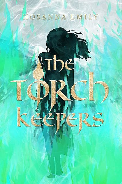 The Torch Keepers, Hosanna Emily