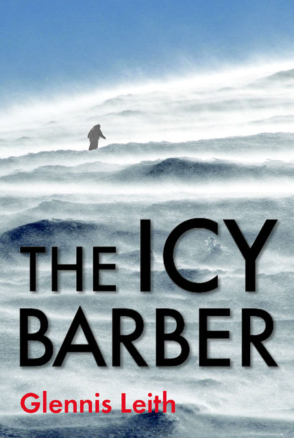 The Icy Barber, Glennis Leith