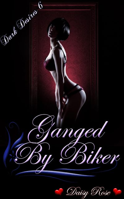 Ganged By Bikers, Daisy Rose