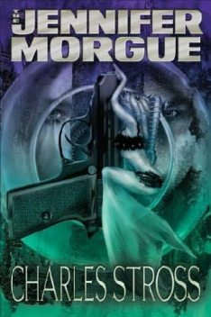 Laundry Files 2—Jennifer Morgue, Charles Stross