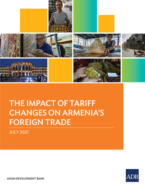 The Impact of Tariff Changes on Armenia's Foreign Trade, Asian Development Bank